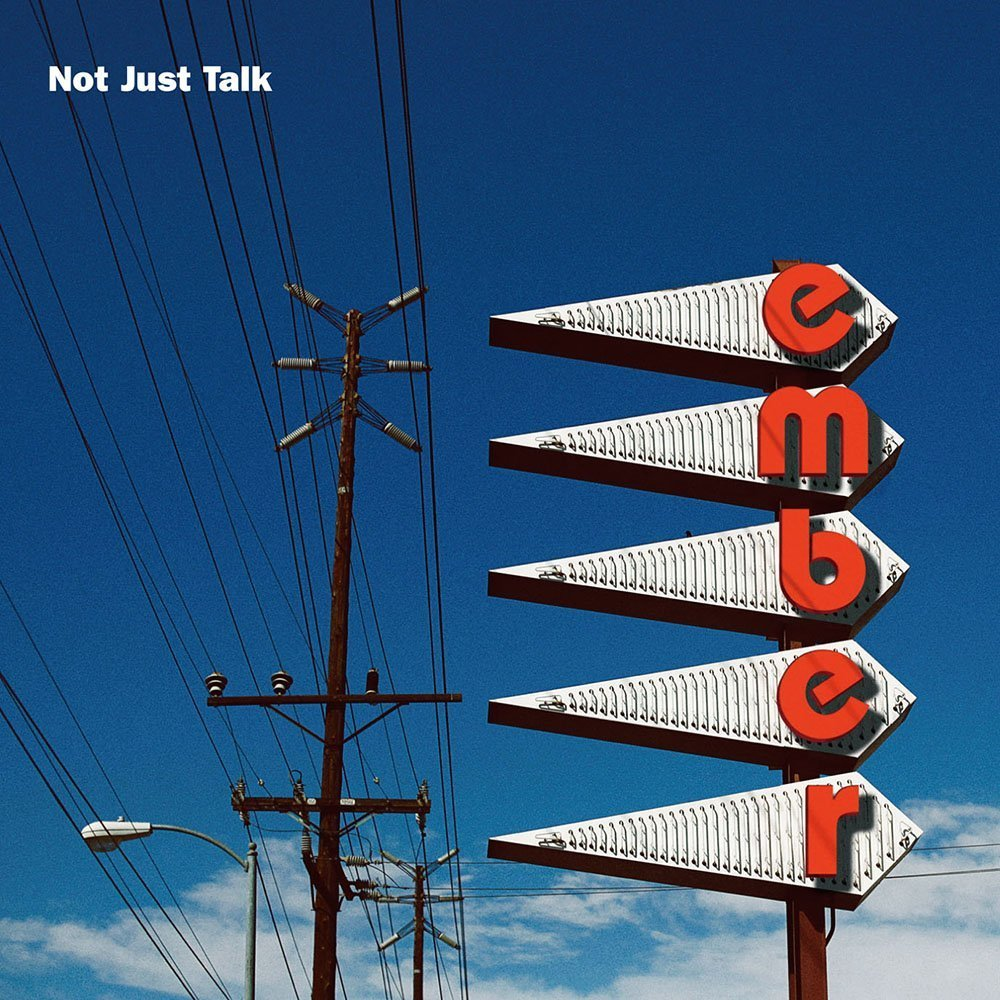 【7月のライブ情報追加】emberのレコ発ツアー「Not Just Talk Tour」に出演します!